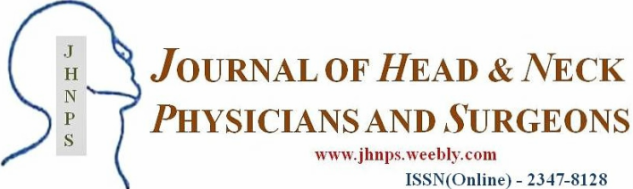 JOURNAL OF HEAD & NECK PHYSICIANS AND SURGEONS
